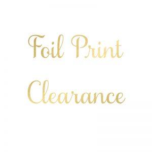 Foil Print Clearance